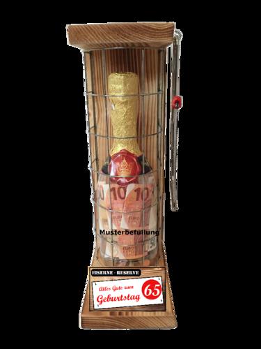Alles Gute zum 65 Geburtstag - Eiserne Rerserve – Geldgeschenk - Sektflasche zum selbst Befüllen