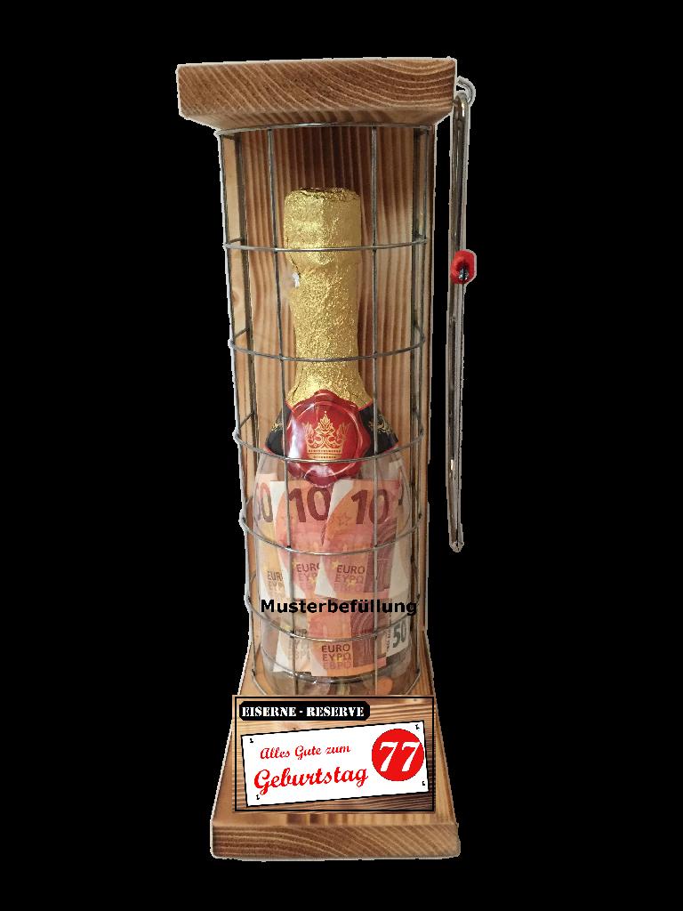 Alles Gute zum 77 Geburtstag - Eiserne Rerserve – Geldgeschenk - Sektflasche zum selbst Befüllen